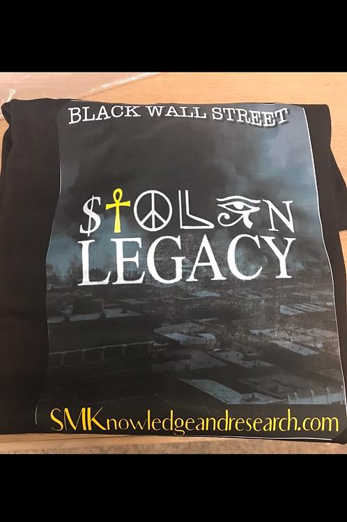 Black Wall Street (STOLEN LEGACY)