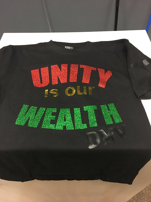 UnityIs Our Wealth T-Shirt