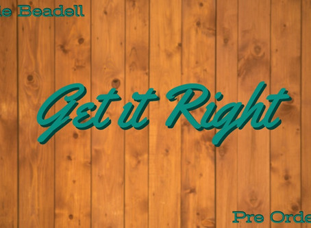 'GET IT RIGHT' Pre-order