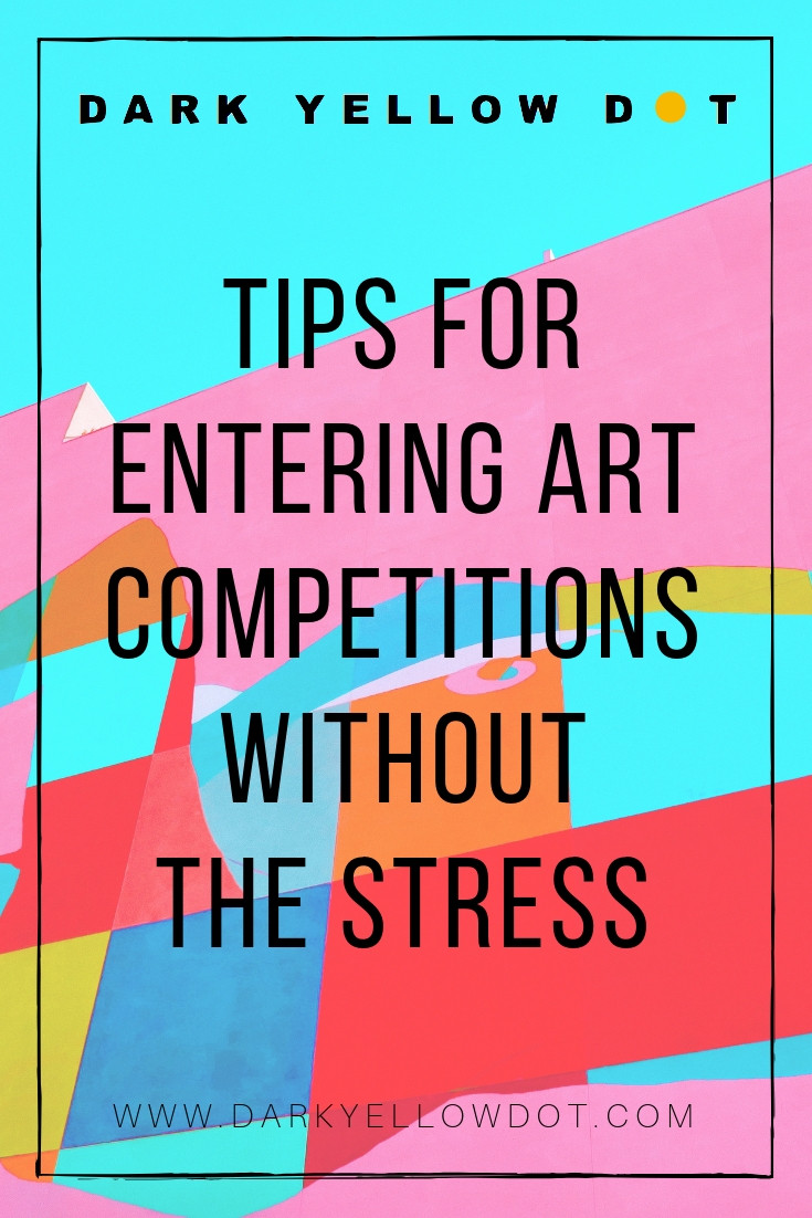 advice for artists, art competitions