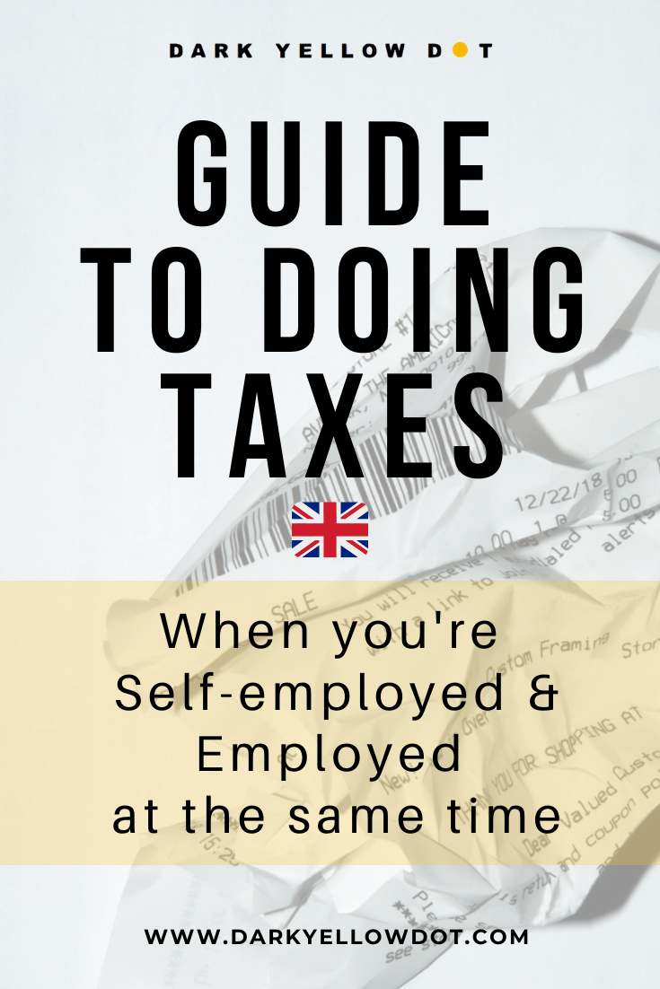 how to do taxes as self employed and employed uk