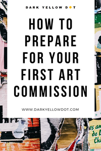 how to prepare for art commission - what to do before first art commission - dark yellow dot