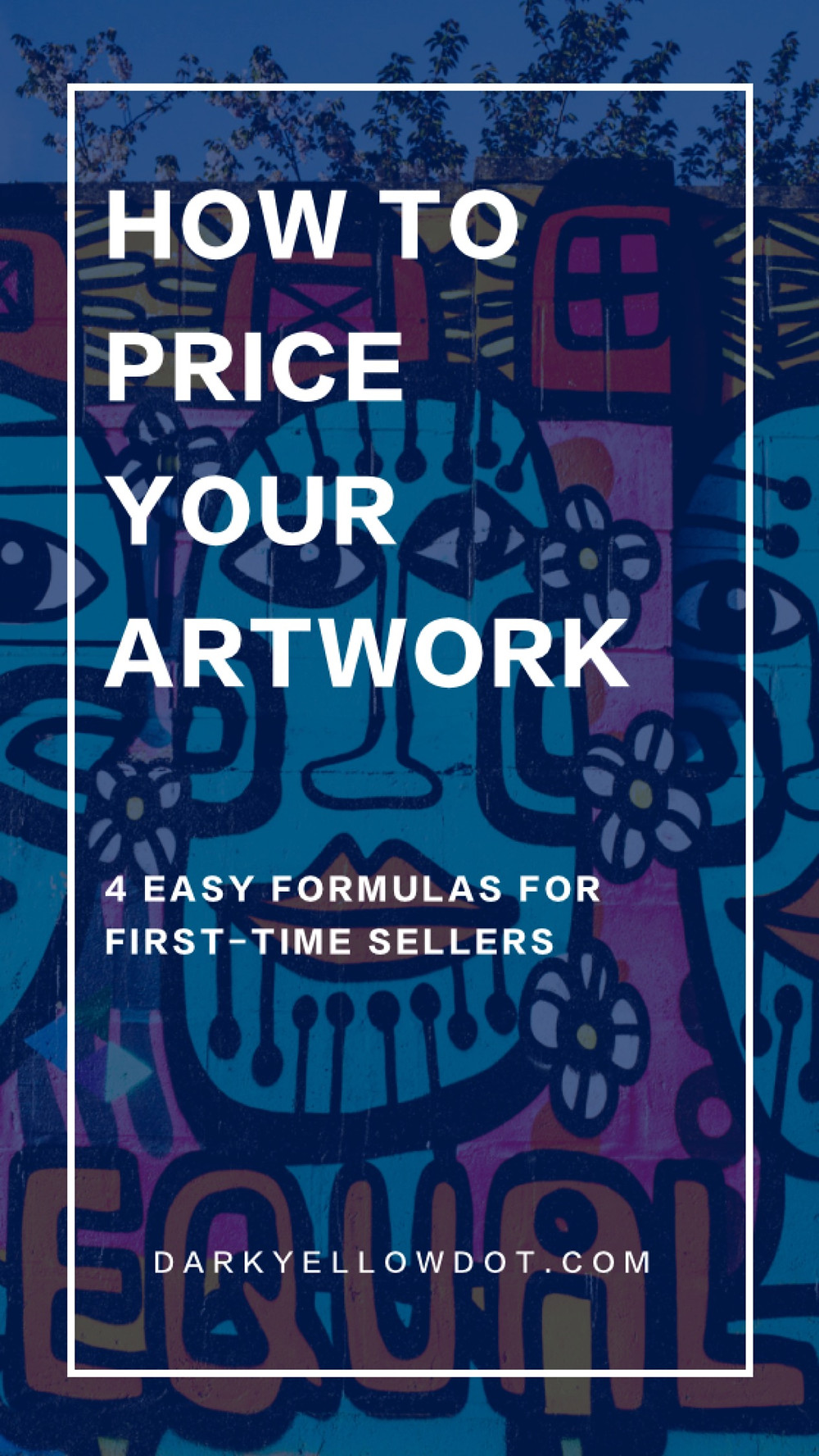 How to price your artwork, a great article for new artists and creatives who are just starting to sell their artwork for the first time. - Dark Yellow Dot