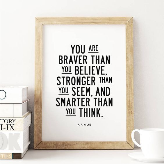 you are braver than you believe, aa milne quotes, dark yellow dot, quotes for artists