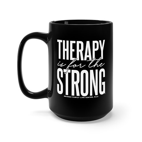 Therapy Is for the Strong™ Tall Mug