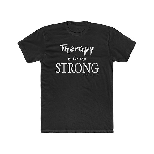 Therapy Is for the Strong™ Men's Tee
