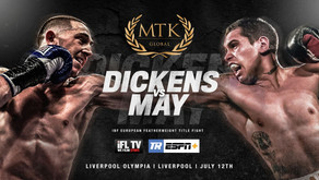 DICKENS TITLE SHOT AGAINST MAY IN LIVERPOOL