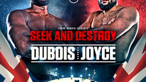 DUBOIS vs JOYCE BLOCKBUSTER TO TAKE PLACE ON OCTOBER 24