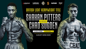 BRITISH TITLE CLASH BETWEEN PITTERS AND SUGDEN LIVE AND FREE ON CHANNEL 5 ON SATURDAY 22 AUGUST
