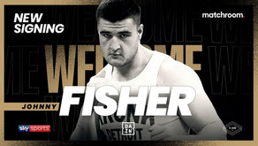 """""""Exciting Fights, Knockouts and Big Crowds"""" Matchroom's Newest Recruit Johnny Fisher Speaks Out"""