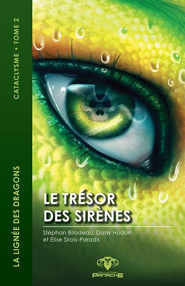 la lignée des dragons cataclysme dany hudon tome 2 le trésor des sirènes
