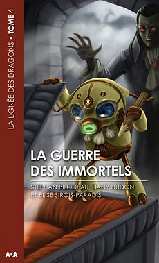 dany hudon la guerre des immortels la lignée des dragons livre fantastique roman