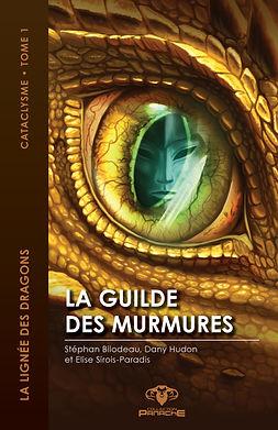 la lignée des dragons la guilde des murmures cataclysme tome 1 dany hudon