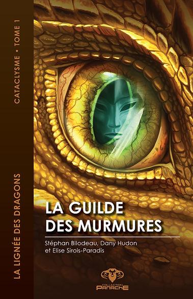 la lignée des dragons cataclysme dany hudon tome 1 la guilde des murmures