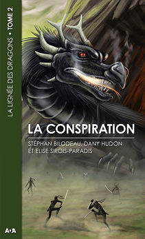 la lignée des dragons dany hudon tome 2 la conspiration