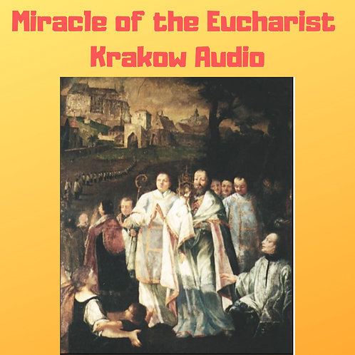 Miracle of the Eucharist of Krakow Audiobook