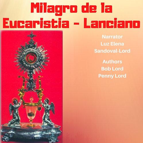 Milagro de  Eucaristia Lanciano Audio