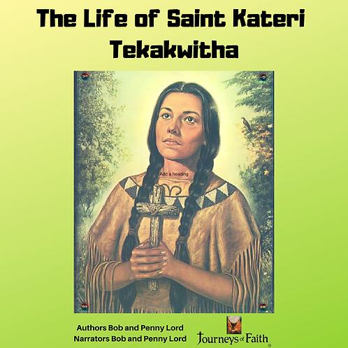 Saint Kateri Tekakwitha Audiobook