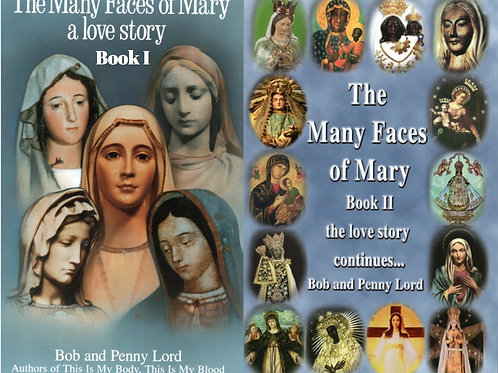 The Many Faces of Mary, a love story books I and II