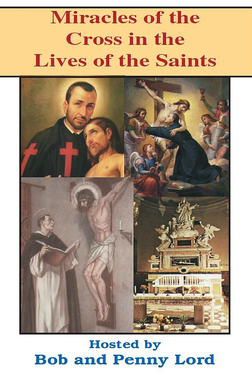 Miracles of the Cross in the Lives of the Saints DVD