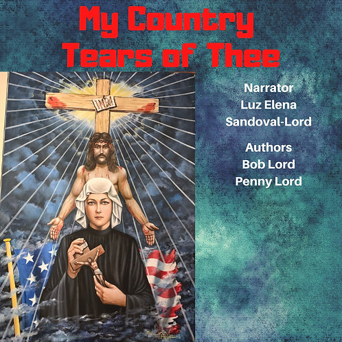 My Country Tears of Thee Audiobook