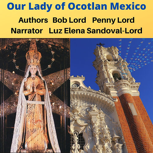 Our Lady of Ocotlan Audiobook