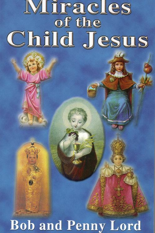 Miracles of the Child Jesus book