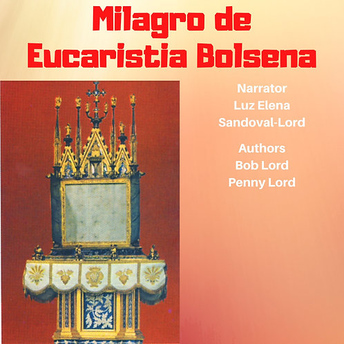 Milagro de Eucaristia Bolsena Orvieto Audo