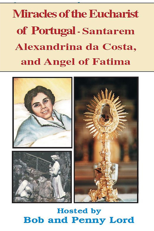Miracles of the Eucharist of Portugal DVD