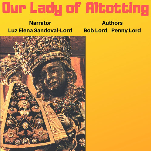 Our Lady of Altotting Audiobook