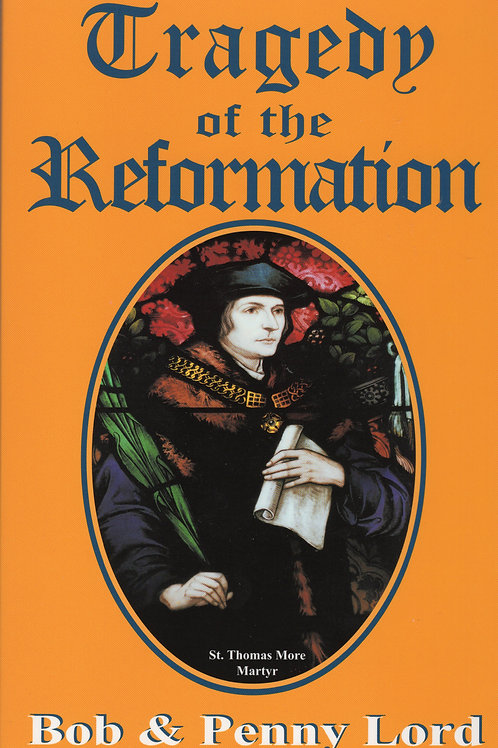 Tragedy of the Reformation - Trilogy Book II