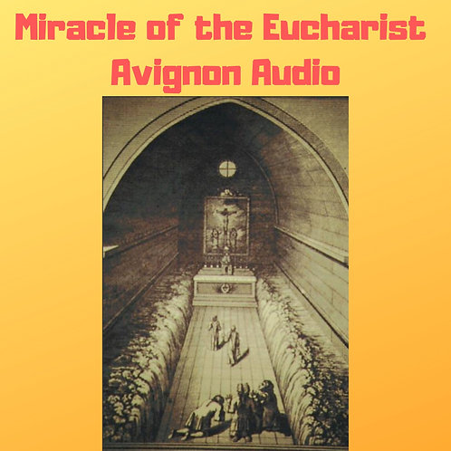 Miracle of the Eucharist of Avignon, France 1433 Audiobook