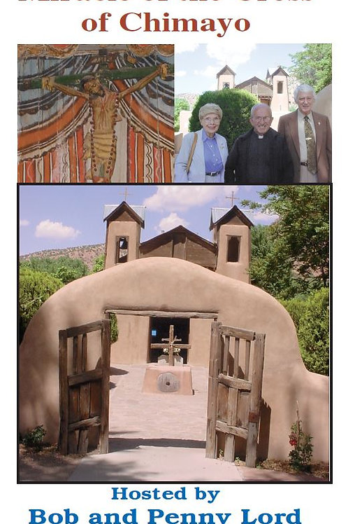 Miracle of the Cross of Chimayo DVD