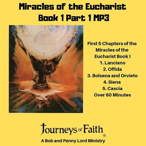 Miracles of the Eucharist Book 1 Part 1 MP3 Audiobook