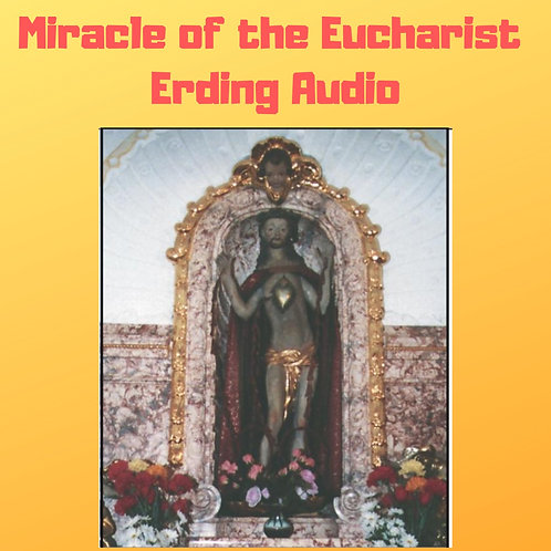 Miracle of the Eucharist of Erding, Germany - 1417 Audiobook