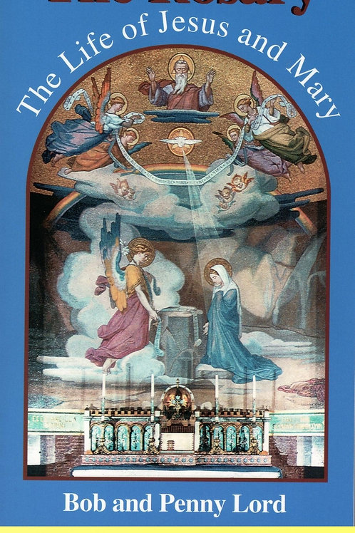 The Rosary the Life of Jesus and Mary ebook PDF