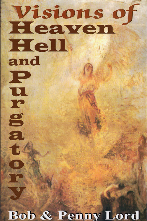 Visions of Heaven, Hell and Purgatory book