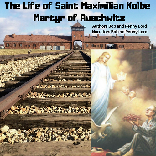 Saint Maxmilian Kolbe Audiobook