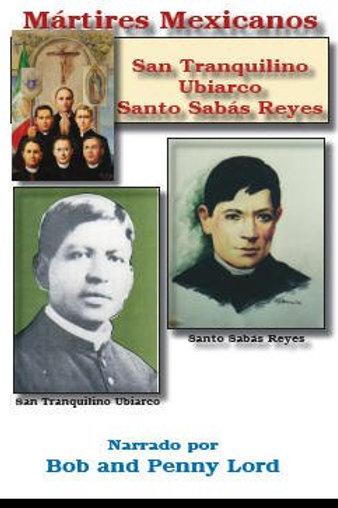 San Tranquilino Ubiarco y Santo Sabás Reyes