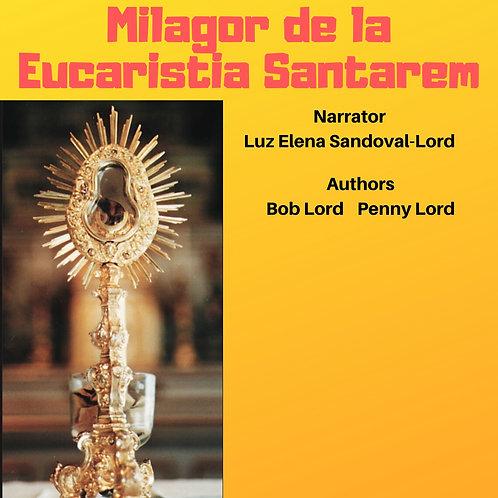 Milagro de la Eucaristia Santarem Audio