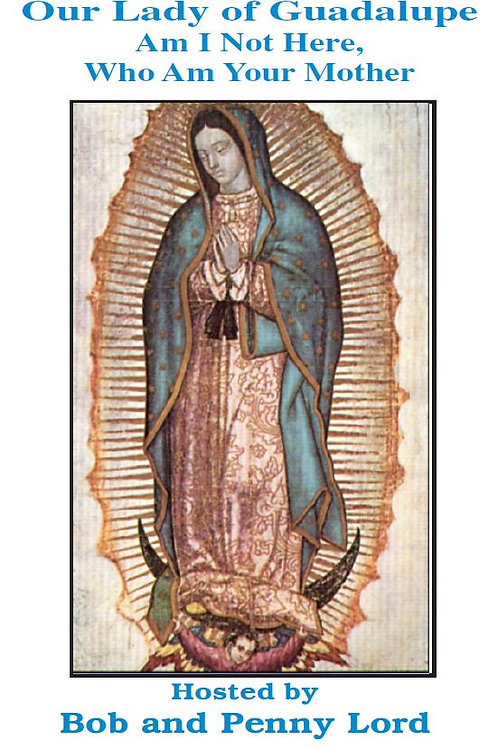 Our Lady of Guadalupe DVD