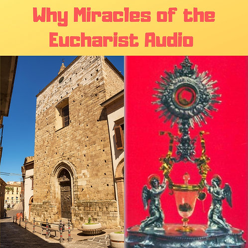 Why Miracles of the Eucharist Audiobook