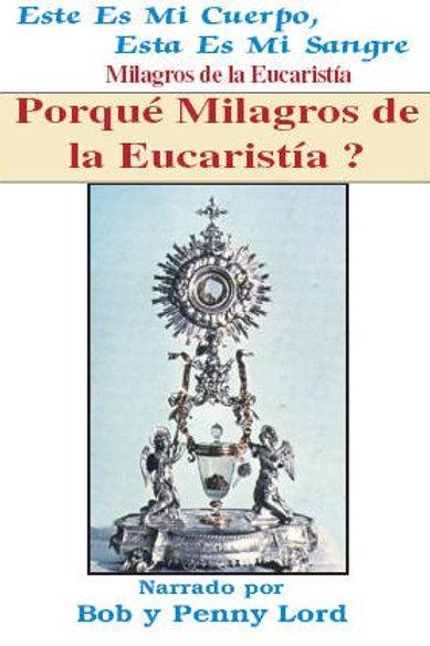 Porqué Milagros de la Eucaristia