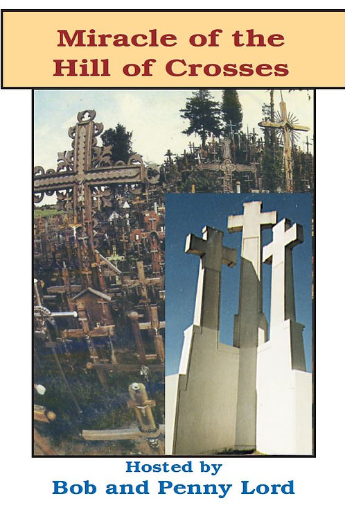 Miracle of The Hill of Crosses DVD