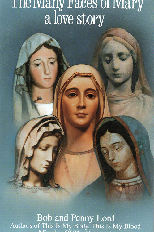 The Many Faces of Mary,  a Love Story book I