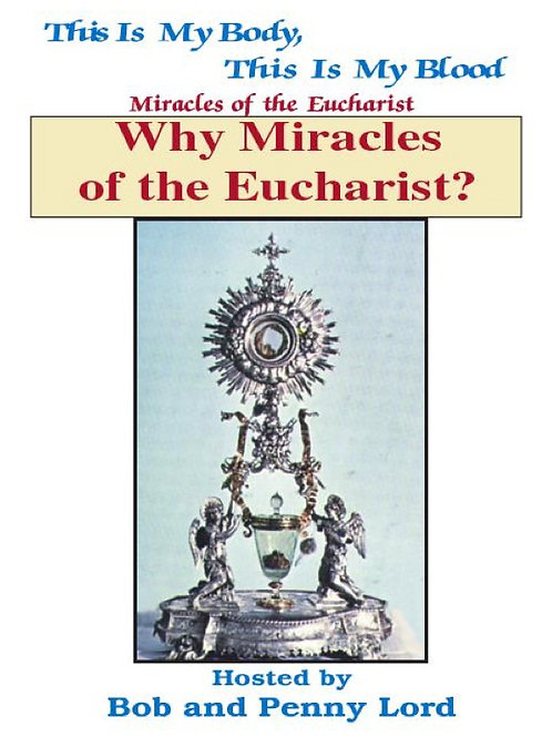 Why Miracles of the Eucharist minibook