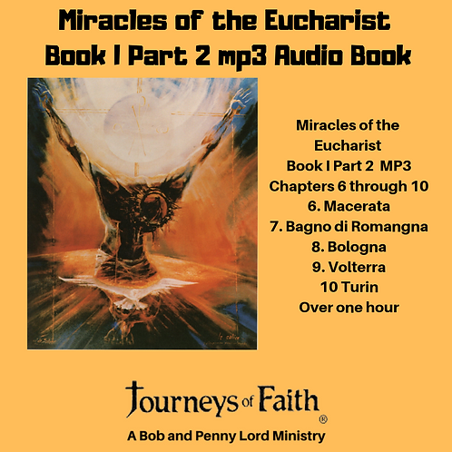Miracles of the Eucharist Book I Part 2 mp3 Audiobook
