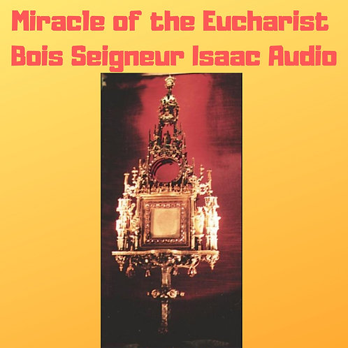 Miracle of the Eucharist of Bois Seigneur Isaac, Belgium -1405 Audiobook