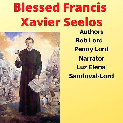 Blessed Francis Xavier Seelos Audiobook