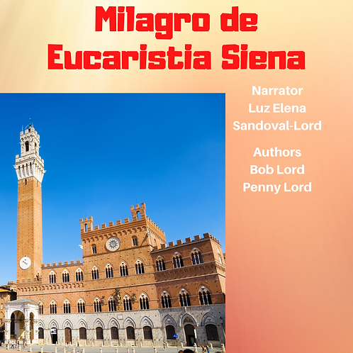 Milagro de Eucaristia Siena Audio
